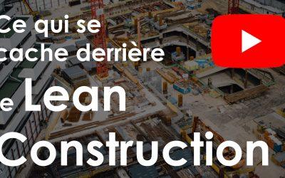[Video] Comprendre le Lean Construction en 5 minutes