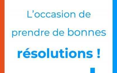 L'heure des bonnes résolutions !